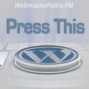 press this Wordpress for Social Media on Press This picture